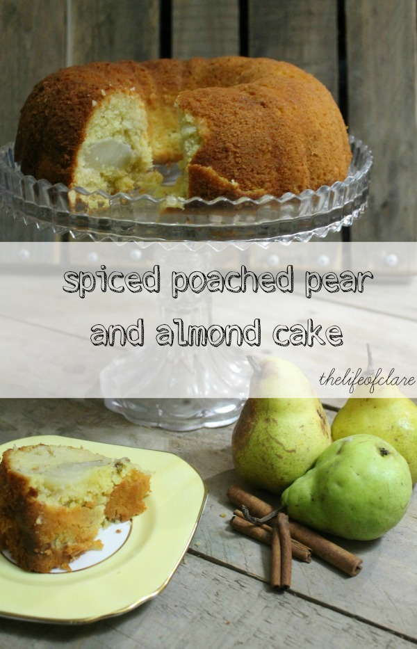 spiced poached pear and almond cake